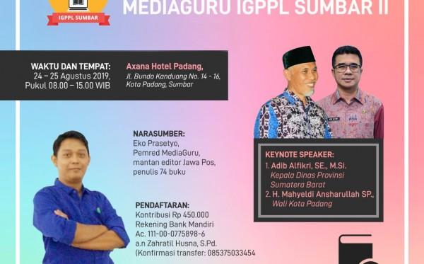 Kelas Editor Buku MediaGuru IGPPL Sumbar (Padang, 24 - 25 Agustus 2019)