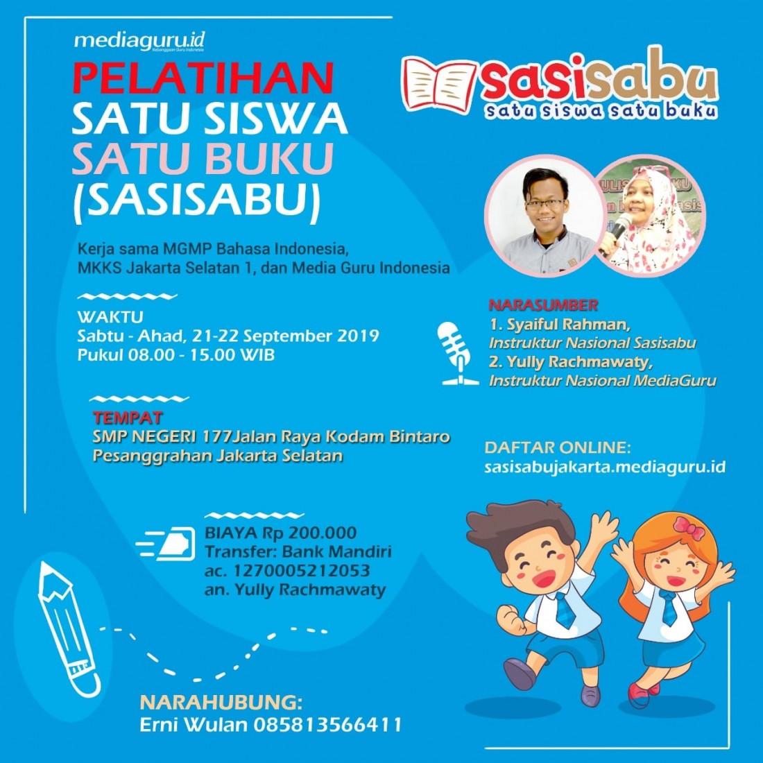 Pelatihan Satu Siswa Satu Buku (Sasisabu) Jakarta (21 - 22 September 2019)