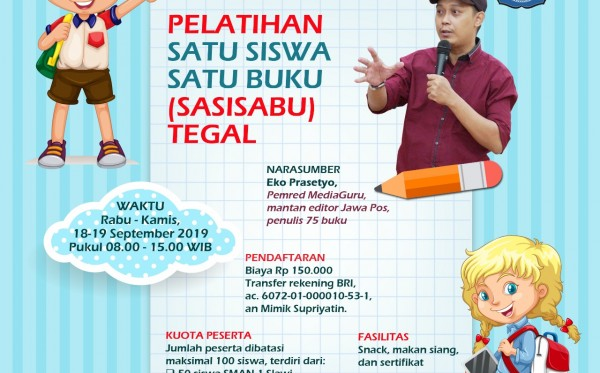Pelatihan Satu Siswa Satu Buku (Sasisabu) Tegal (18 - 19 September 2019)