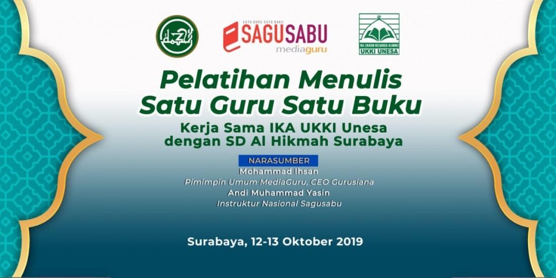 Pelatihan Menulis Sagusabu IKA UKKI Unesa Surabaya (12-13 Oktober 2019)
