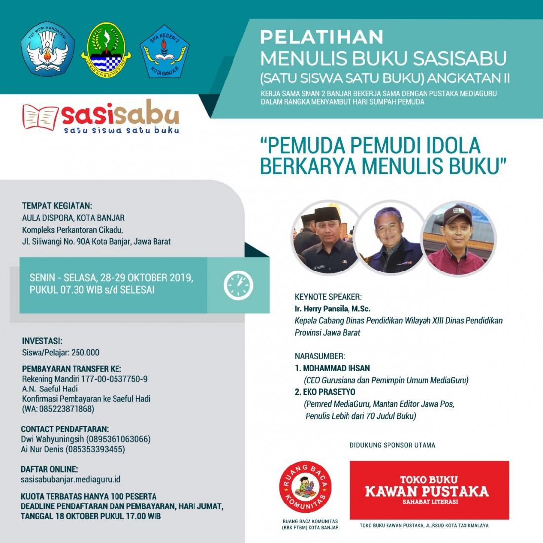 Pelatihan Menulis Satu Siswa Satu Buku (Sasisabu) Banjar (28-29 Oktober 2019)