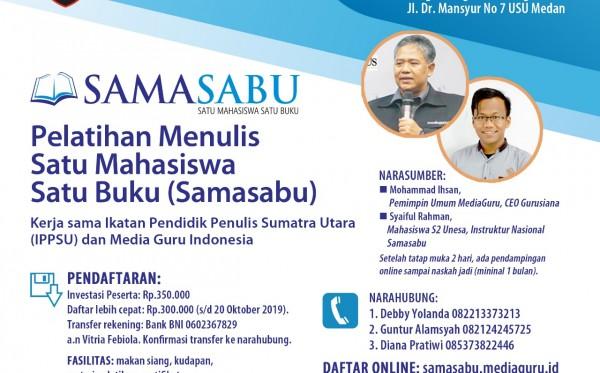 Pelatihan Menulis Satu Mahasiswa Satu Buku (Samasabu) IPPSU (23 - 24 November 2019)