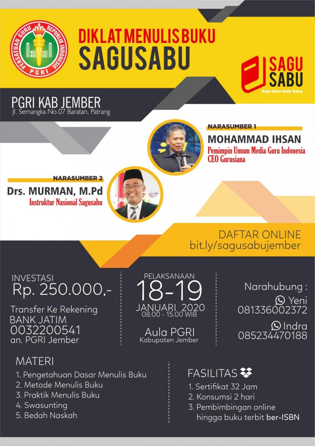 Pelatihan Menulis Satu Guru Satu Buku (Sagusabu) PGRI Jember (18 - 19 Januari 2020)