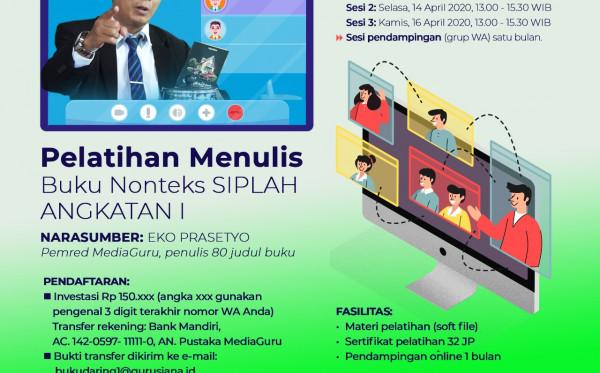 Pelatihan Menulis Buku Nonteks untuk SIPLAH Angkatan I (12, 14, 16 April 2020)