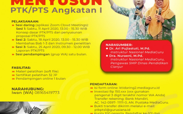 Pelatihan Menyusun PTK/PTS Angkatan I  (11, 18, 25 April 2020)