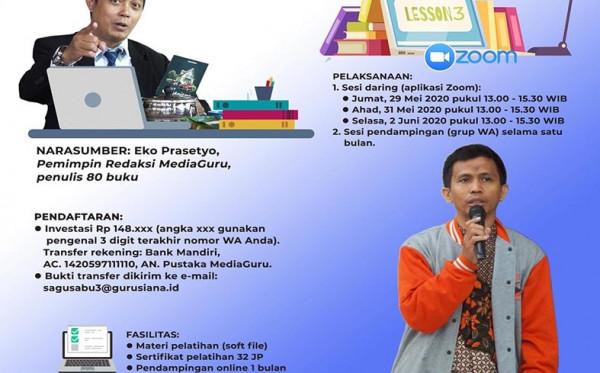 Kelas Menulis Satu Guru Satu Buku (Sagusabu) Online III (29 Mei - 2 Juni 2020)
