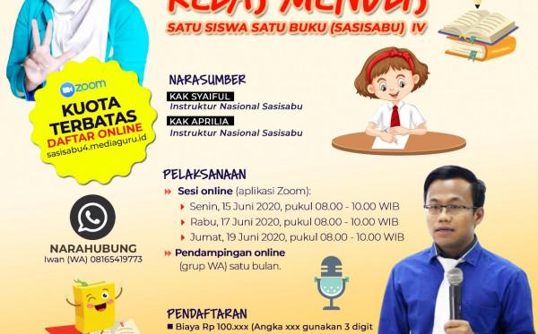 Kelas Menulis Online Satu Siswa Satu Buku (Sasisabu) IV (15 - 19 Juni 2020)