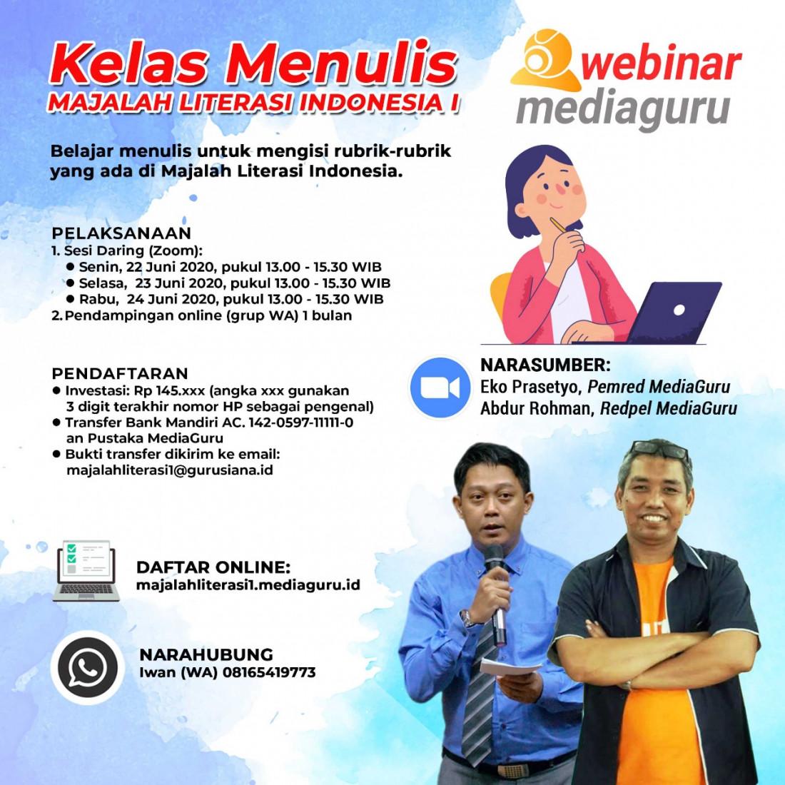 Kelas Menuli Majalah Literasi Indonesia I (22 - 24 Juni 2020)