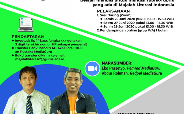 Kelas Menulis Majalah Literasi Indonesia II (25 - 29 Juni 2020)