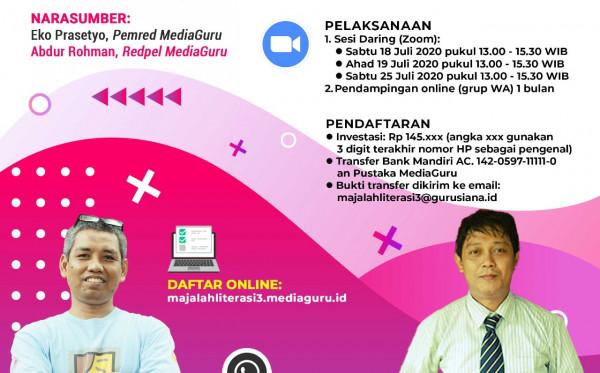 Kelas Menulis Majalah Literasi Indonesia III (18 - 25 Juli 2020)