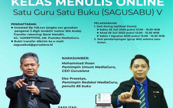 Kelas Menulis Online Satu Guru Satu Buku (Sagusabu) V (25 Juli - 1 Agustus 2020)