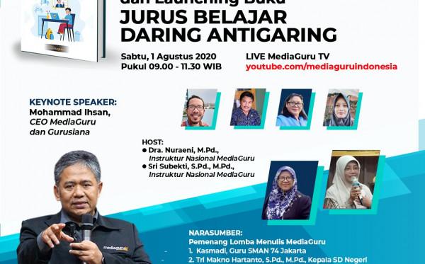 Webinar MediaGuru IX dan Launching Buku Jurus Belajar Daring Antigaring (1 Agustus 2020)