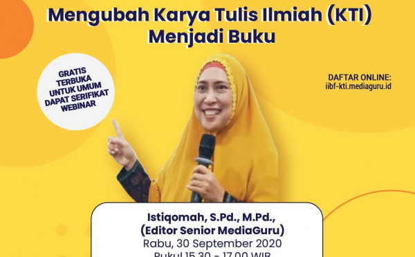 WEBINAR MENGUBAH KTI MENJADI BUKU DI IIBF 2020 (30 SEPTEMBER 2020)