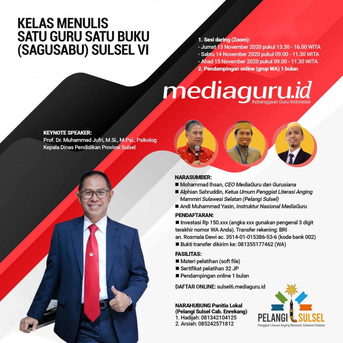 KELAS MENULIS SATU GURU SATU BUKU (SAGUSABU) PELANGI SULSEL (13-15 NOVEMBER 2020)