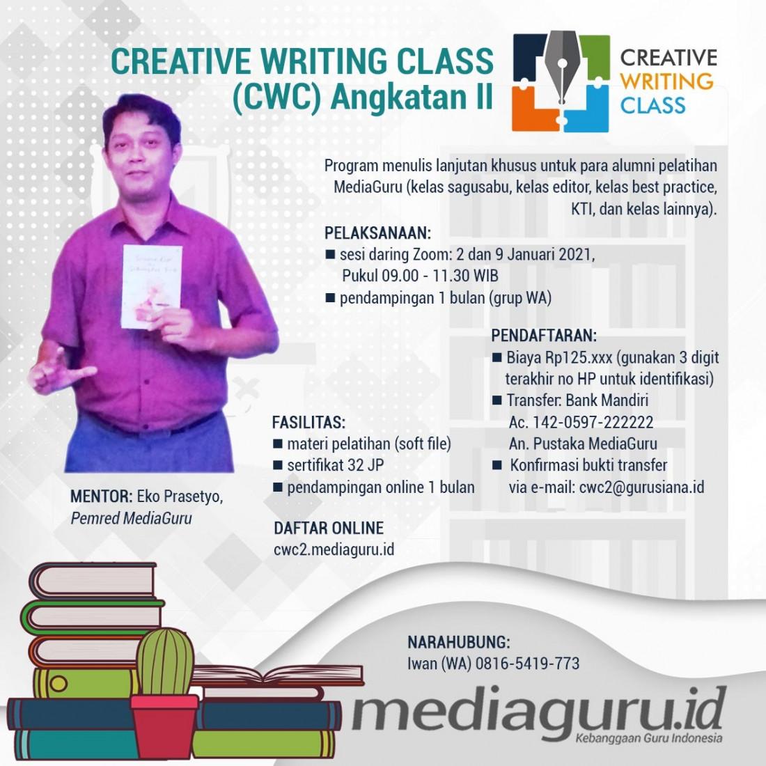 CREATIVE WRITING CLASS (CWC) II MEDIAGURU (2 & 9 JANUARI 2021)