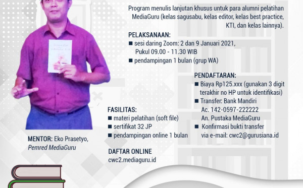 CREATIVE WRITING CLASS (CWC) II MEDIAGURU (2 & 9 JANUARI 2021)