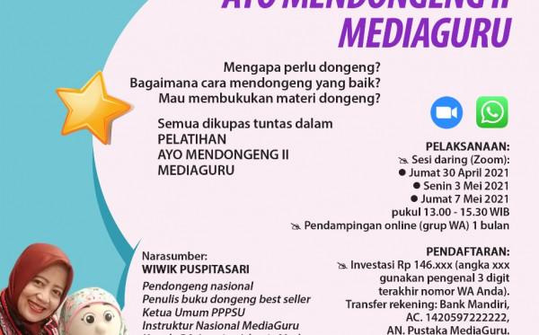 PELATIHAN AYO MENDONGENG II MEDIAGURU (30 APRIL - 7 MEI 2021)