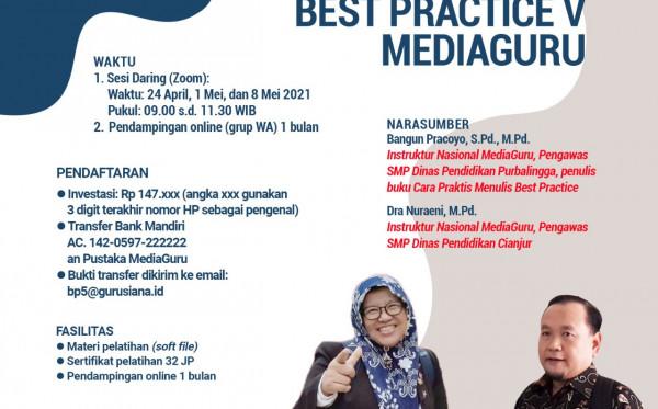 PELATIHAN MENULIS BEST PRACTICE V MEDIAGURU (24 APRIL - 8 MEI 2021)