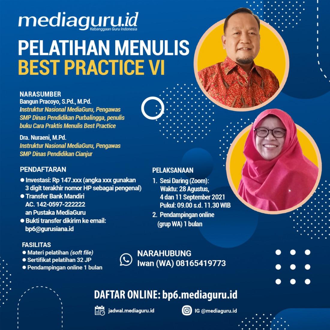 Pelatihan Menulis Best Practive VI MediaGuru (28 Agustus - 11 September 2021)