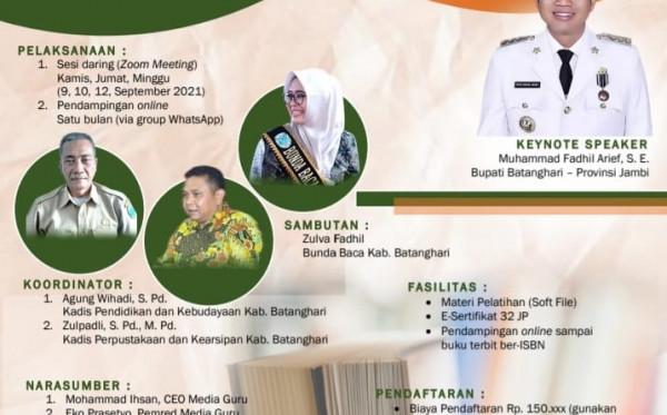Pelatihan Menulis Satu Guru Satu Buku (Sagusabu) Batanghari Jambi (9 - 12 September 2021)