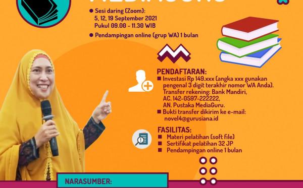 Kelas Menulis Novel IV MediaGuru (5 - 19 September 2021)